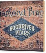 Vintage Hood River Pear Crate Wood Print