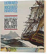 Vintage Mutiny On The Bounty Movie Poster 1962 Wood Print