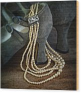 Vintage Pearls And Shoes Wood Print