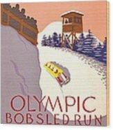 Vintage Poster - Olympics - Lake Placid Bobsled Wood Print