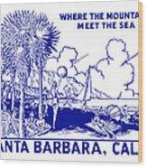 Vintage Santa Barbara Wood Print