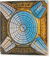 Vittorio Emanuele Gallery - Milan Wood Print