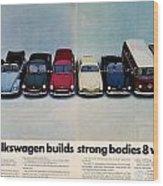 Volkswagen Builds Strong Bodies Eight Ways Wood Print