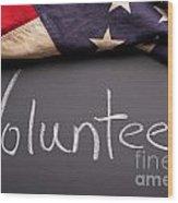 Volunteer Sign On Chalkboard Wood Print