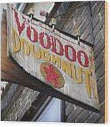 Voodoo Doughnuts Wood Print