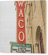 Waco Movie Theater With Sign, Waco Wood Print