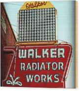 Walker Radiator Works Sign Wood Print