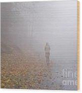 Walking On A Foggy Road Wood Print