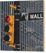 Wall Street Traffic Light New York Wood Print