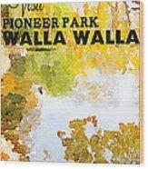 Walla Walla Wood Print