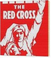 War Poster - Ww1 - Help The Red Cross Wood Print