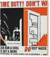 War Poster - Ww2 - Dont Waste Water 3 Wood Print