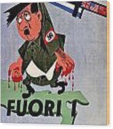 War Poster - Ww2 - Out With The Fuhrer Wood Print