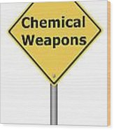 Warning Sign Chemical Weapons Wood Print