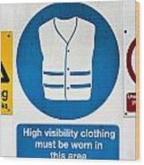 Warning Signs Wood Print