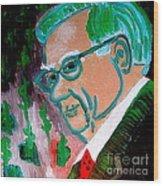 Warren Buffett Sage Of Omaha 2 Wood Print