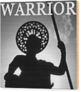 Warrior White Text Wood Print