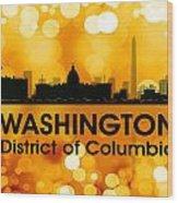 Washington Dc 3 Wood Print