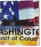 Washington Dc Patriotic Large Cityscape Wood Print