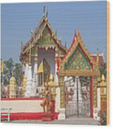 Wat Kampaeng Phra Ubosot And Gate Dtha0142 Wood Print