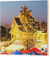 Wat Mai Temple And Night Market - Luang Prabang - Laos Wood Print
