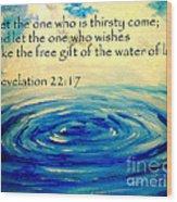 Water Of Life Wood Print by Amanda Dinan