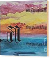 Watercolor A And Serenity Prayer Wood Print