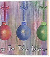 Watercolor Christmas Bulbs Wood Print