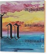 Watercolor U And Serenity Prayer Wood Print