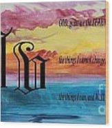 Watercolor V And Serenity Prayer Wood Print