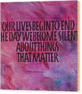 We Become Silent Wood Print by Elissa Barr