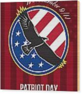 We Remember 911 Patriot Day Retro Poster Wood Print by Aloysius Patrimonio