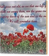 We Will Remember Them... Wood Print