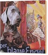 Weimaraner Art Canvas Print - Der Blaue Engel Movie Poster Wood Print