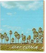 Welcome To Daytona Beach Wood Print