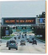 Welcome To New Jersey Wood Print