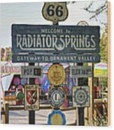 Welcome To Radiator Springs Wood Print