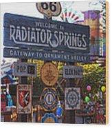 Welcome To Radiator Springs Wood Print