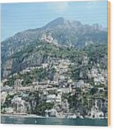 Welcoming Positano Wood Print
