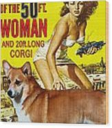 Welsh Corgi Pembroke Art Canvas Print - Attack Of The 50ft Woman Movie Poster Wood Print