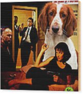 Welsh Springer Spaniel Art Canvas Print - Pulp Fiction Movie Poster Wood Print