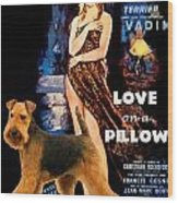 Welsh Terrier Art Canvas Print - Love On A Pillow Movie Poster Wood Print