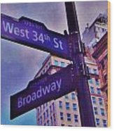 West 34th And Broadway Wood Print