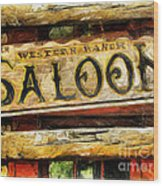 Western Saloon Sign - Drawing Wood Print