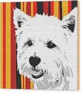 Westie With Stripes Wood Print