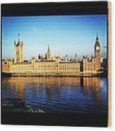 Westminster Reflections Wood Print by Maeve O Connell