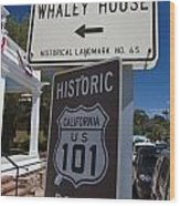 Whaley House Us Hwy 101 Historic Route Wood Print