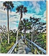 What A Beautiful Boardwalk Wood Print