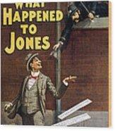 What Happened To Jones Wood Print