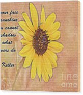 What Sunflowers Do Wood Print